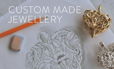 Custom made jewellery